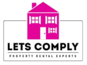 Lets Comply Property Rental Experts