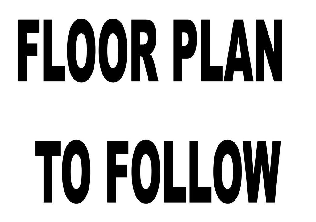 Floorplan: Floor plan to follow.jpg